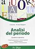 Analisi del periodo. Quaderno operativo. Con espansione online. Per la Scuola media