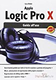 Apple Logic Pro X. Guida all'uso