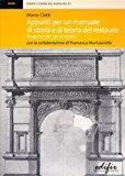 Appunti per un manuale di storia e di teoria del restauro. Dispense per gli studenti