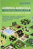 Azienda agricola multifunzionale. Le attività per integrare il reddito
