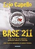 Base 211. Sulle tracce di una misteriosa spedizione tedesca in Antartide