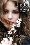 Biancospino: Volume 1