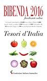 Bibenda 2016 la guida online. Tesori d'Italia
