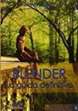 Blender – La Guida Definitiva – Volume 4