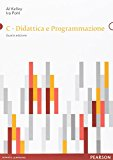 C. Didattica e programmazione