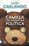 Camilla che odiava la politica