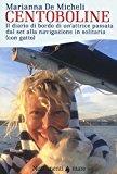 Centoboline. Il diario di bordo di un'attrice passata dal set alla navigazione in solitaria (con gatto)