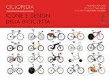 Ciclopedia. Icone e disegni della bicicletta: 21 x 27,9 cm