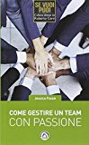 Come gestire un team con passione