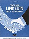 Come usare Linkedln per il tuo business