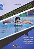 Crescere nuotatori. Identificare, valorizzare e sviluppare il talento: 1