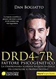 DRD4-7R. Fattore psicogenetico