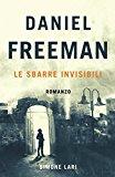 Daniel Freeman – Le Sbarre Invisibili