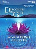 Discover the gift. Scopri il dono che è in te. DVD. Con libro