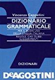 Dizionario grammaticale per il buon uso della lingua italiana