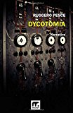 Dycotomia: Fantastoria della seconda guerra mondiale