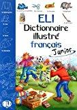 ELI dictionnaire illustré français junior