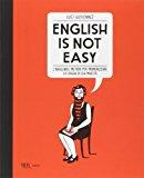 English is not easy. L'infallibile metodo per memorizzare la lingua di sua maestà