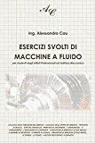 Esercizi Svolti Di Macchine a Fluido: Per Studenti Degli Istituti Professionali Ad Indirizzo Meccanico