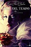 Figlie Del Tempo: Volume 2
