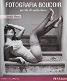 Fotografia boudoir. Scatti di seduzione