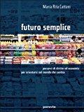 Futuro semplice. Volume unico. Per le Scuole