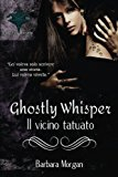 Ghostly Whisper: Il Vicino Tatuato
