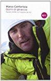 Giorni di ghiaccio. Agosto 2008. La tragedia del K2