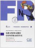 Grammaire contrastive. Con espansione online. Per le Scuole superiori