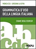 Grammatica d'uso della lingua italiana. Chiave degli esercizi