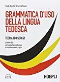 Grammatica d'uso della lingua tedesca. Teoria ed esercizi. Con CD Audio formato MP3 scaricabile online