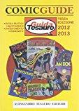 Guida Tesauro. Comic guide 2012. Disegni originali