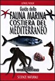 Guida della fauna marina costiera del Mediterraneo