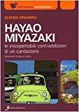 Hayao Miyazaki. Le insospettabili contraddizioni di un cantastorie