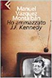 Ho ammazzato J.F. Kennedy