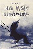 Ho visto Nina volare. La fiaba e l'infanzia nella canzone italiana