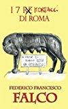I 7 mortacci di Roma: 7 storie ironiche di amore e odio per/su Roma