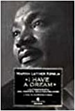 I have a dream. L'autobiografia del profeta dell'uguaglianza