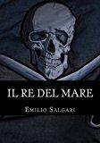 Il Re Del Mare: Pirati Della Malesia: Volume 5