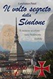 Il Volto Segreto Della Sindone: Volume 1