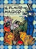 Il flauto magico. DVD. Con libro