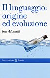 Il linguaggio: origine ed evoluzione