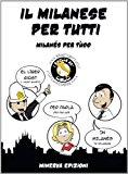 Il milanese per tutti-Milanés per tùcc