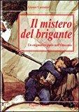 Il mistero del brigante. Un enigmatico giallo dell'Ottocento