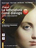 Il nuovo Letteratura come dialogo. Ediz. rossa. Con espansione online. Per le Scuole superiori: 2