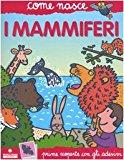 I mammiferi. Con adesivi