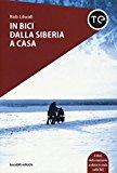 In bici dalla Siberia a casa