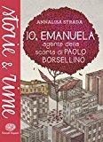 Io, Emanuela – Agente della scorta di Paolo Borsellino