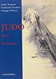 Judo. Sport e tradizione