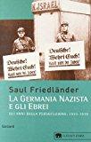La Germania nazista e gli ebrei: 1